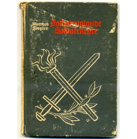 """""""Soldatenglaube, Soldatenehre"""" by Matthes Ziegler 1940"""